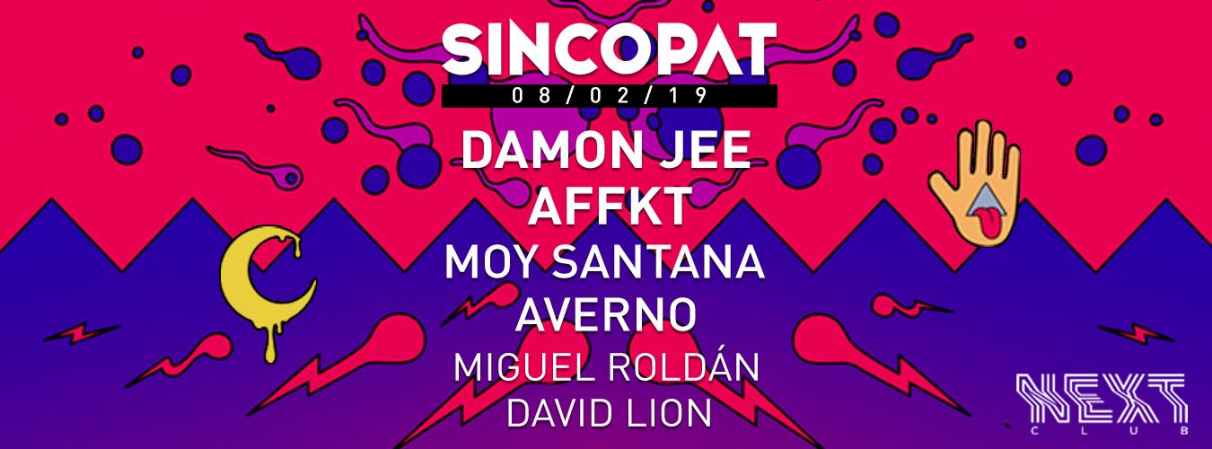 Sincopat Next fiesta con Damon Jee, Affkt, Moy Santana y Averno